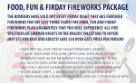 Food, Fun & Friday Fireworks Package